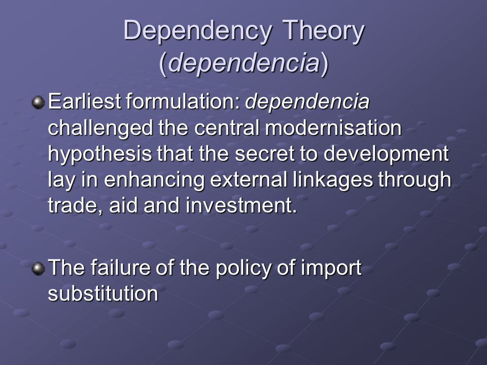 Dependency Theory (dependencia)