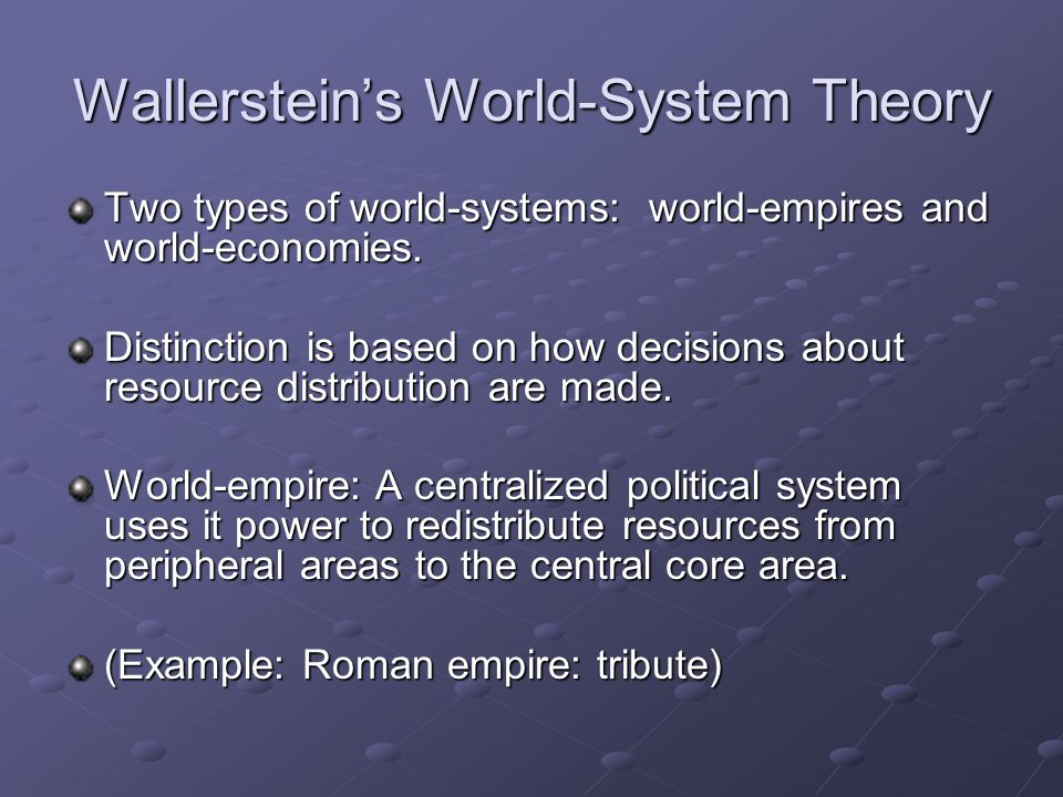 Wallerstein's World-System Theory