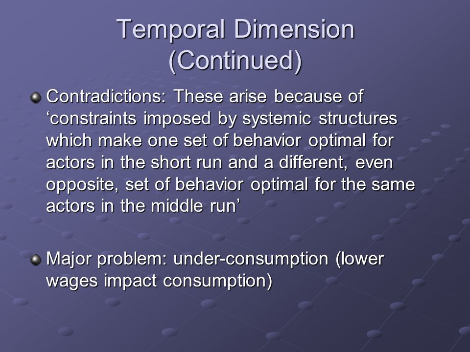 Temporal Dimension (Continued)