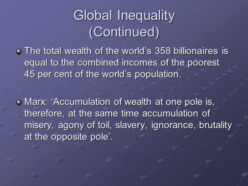 Global Inequality (Continued)