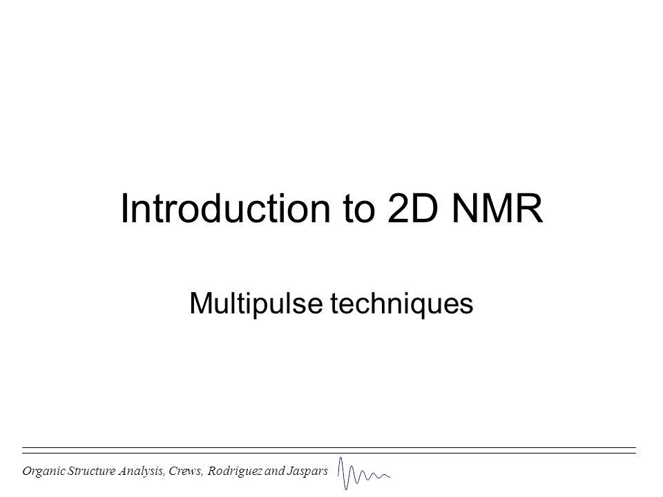 Multipulse techniques