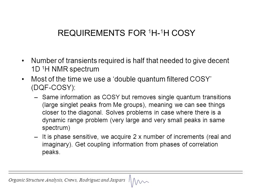 REQUIREMENTS FOR 1H-1H COSY