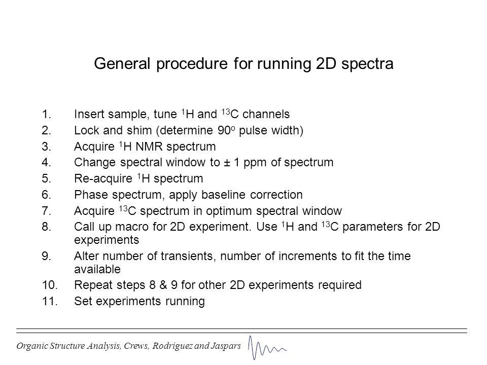 General procedure for running 2D spectra