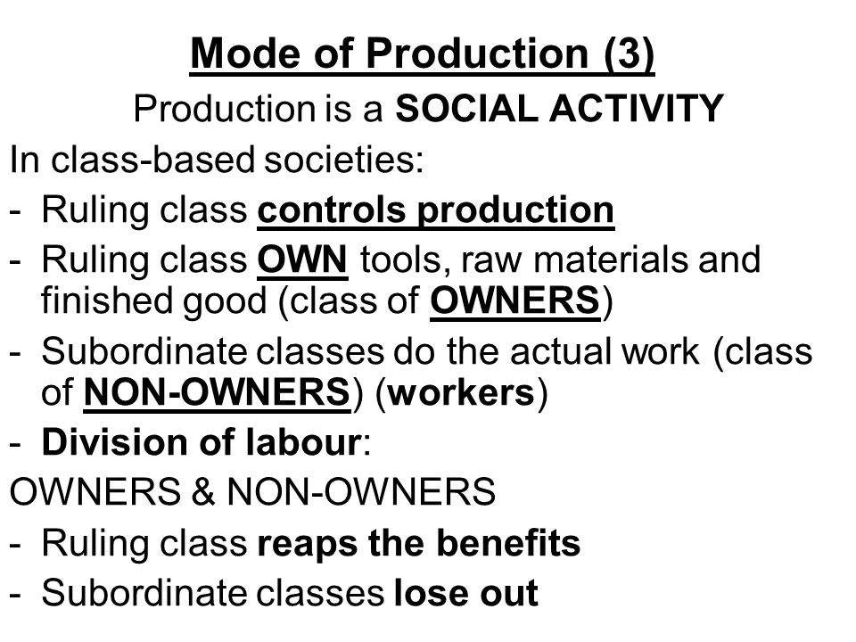Production is a SOCIAL ACTIVITY