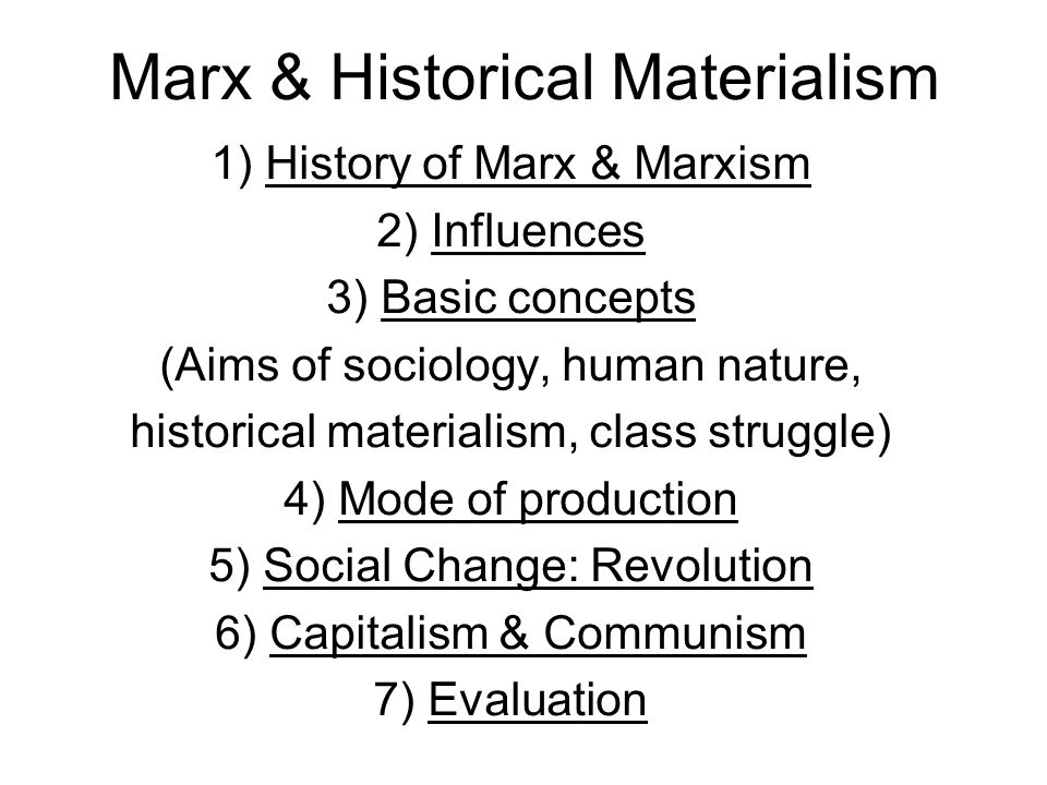 Marx & Historical Materialism