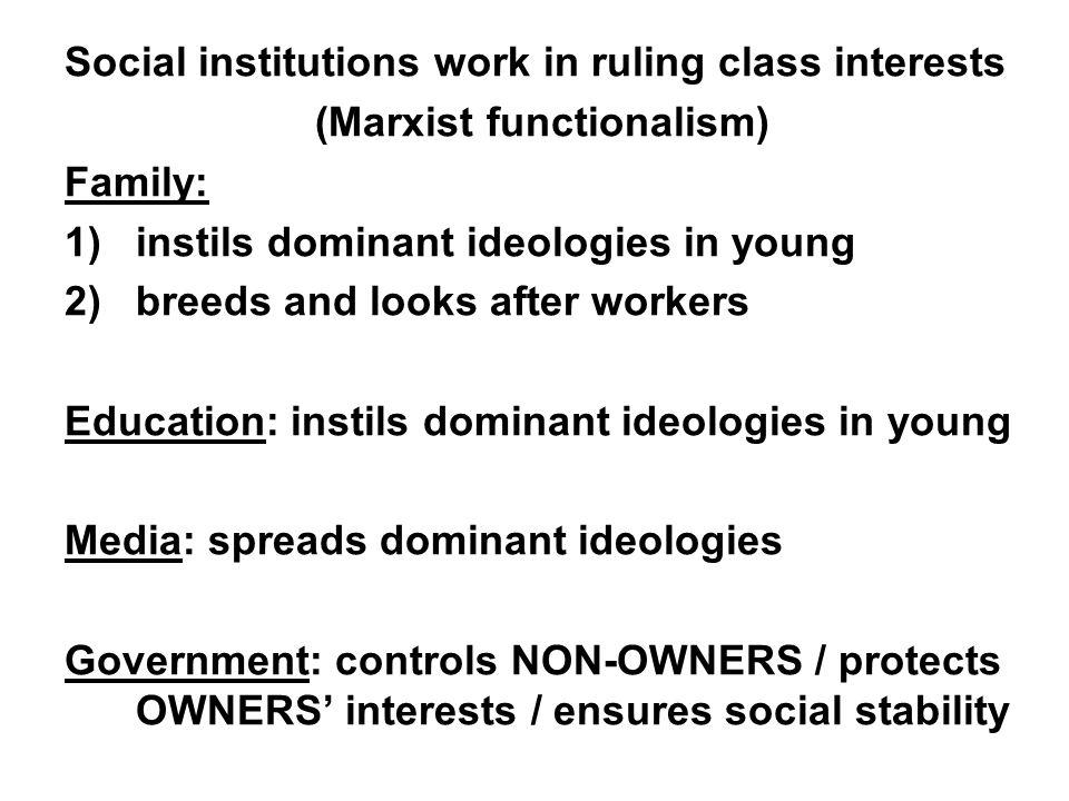 (Marxist functionalism)