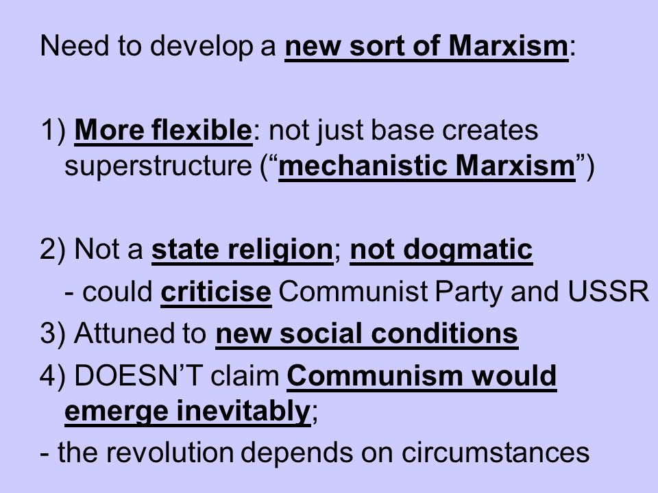 Need to develop a new sort of Marxism: