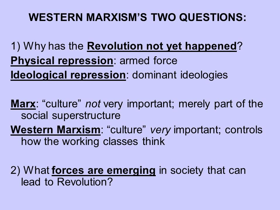 WESTERN MARXISM'S TWO QUESTIONS: