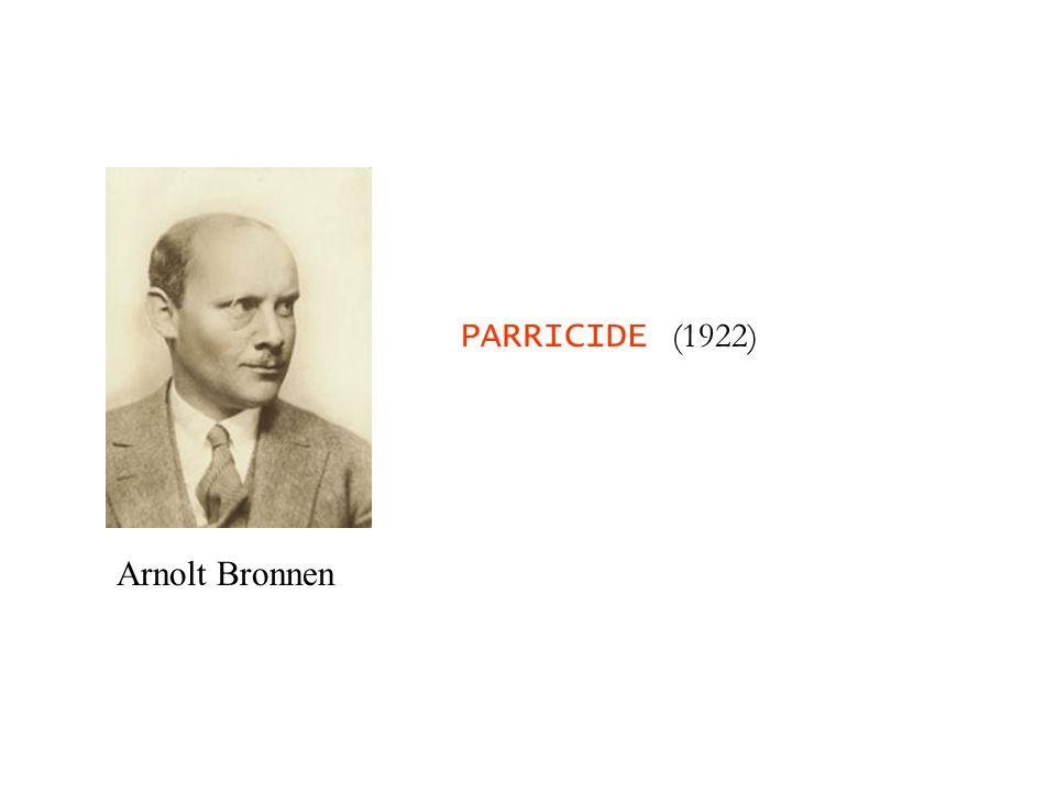 PARRICIDE (1922) Arnolt Bronnen