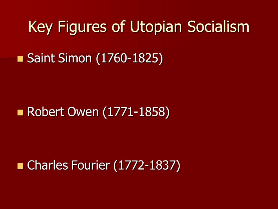 Key Figures of Utopian Socialism
