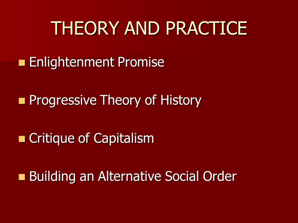 THEORY AND PRACTICE Enlightenment Promise