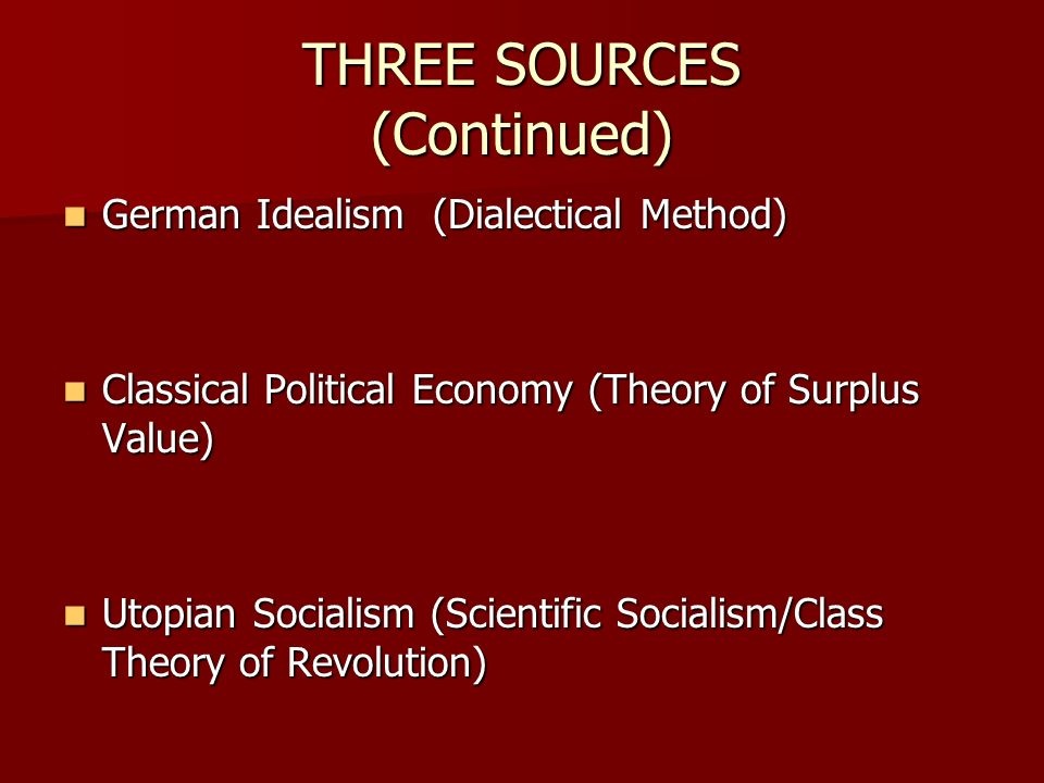THREE SOURCES (Continued)