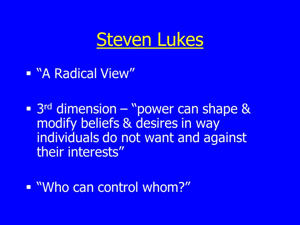 Steven Lukes A Radical View