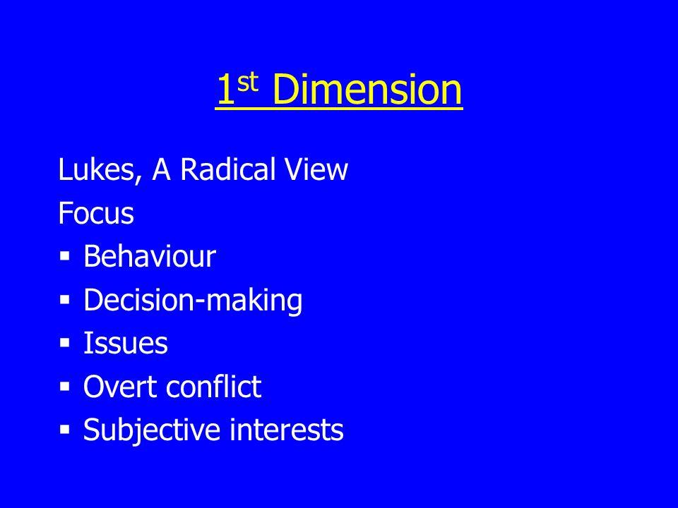 1st Dimension Lukes, A Radical View Focus Behaviour Decision-making