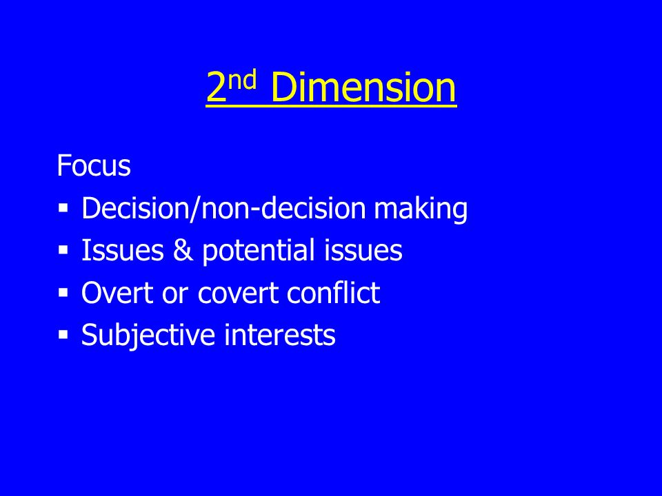 2nd Dimension Focus Decision/non-decision making