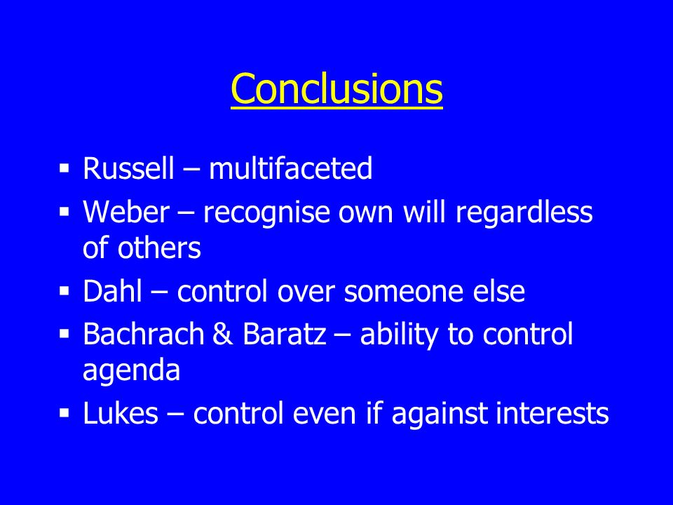 Conclusions Russell – multifaceted