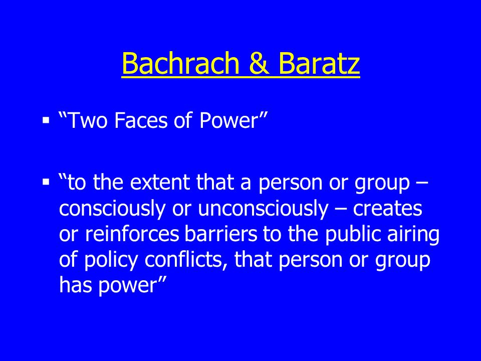 Bachrach & Baratz Two Faces of Power