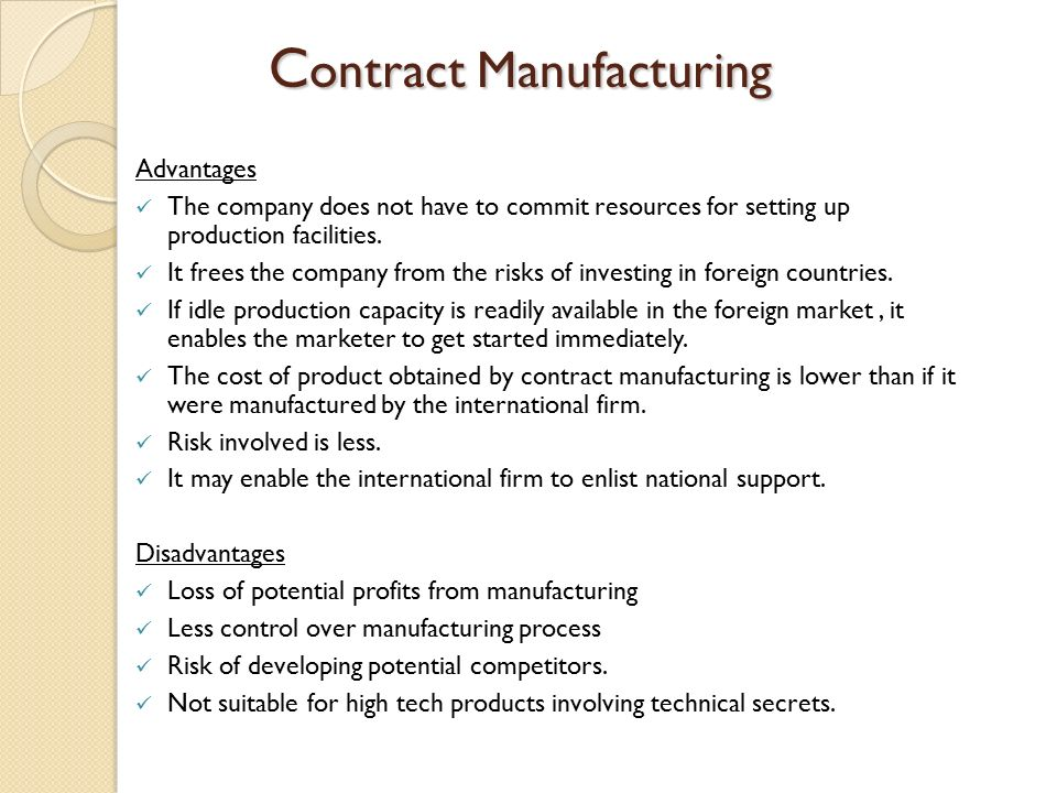 Advantage and disadvantage of foreign manufacturing Custom