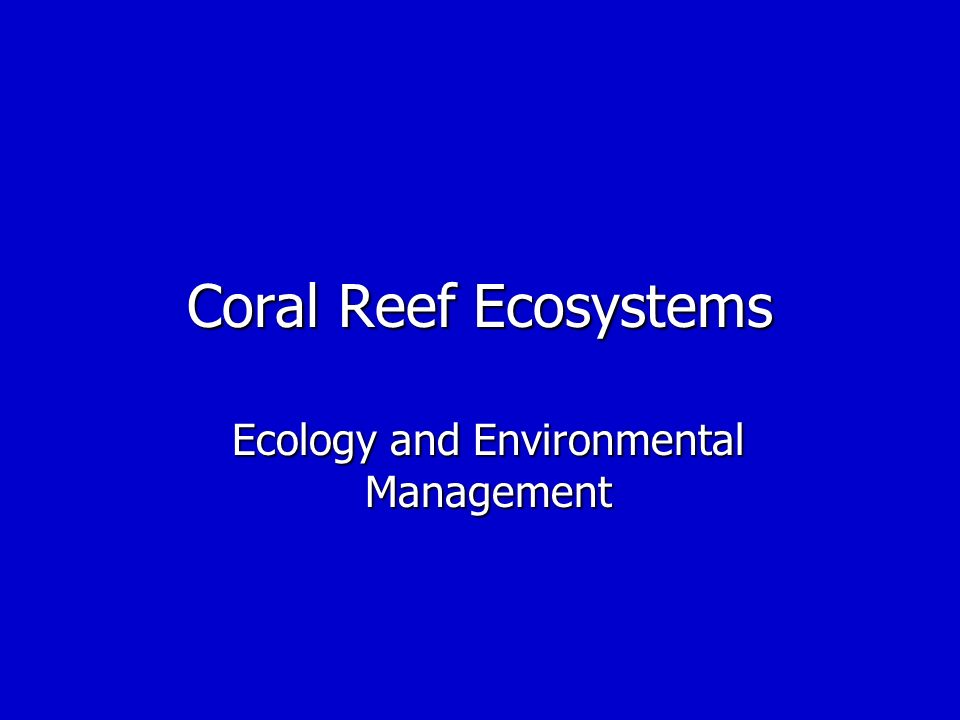 Ecology and Environmental Management