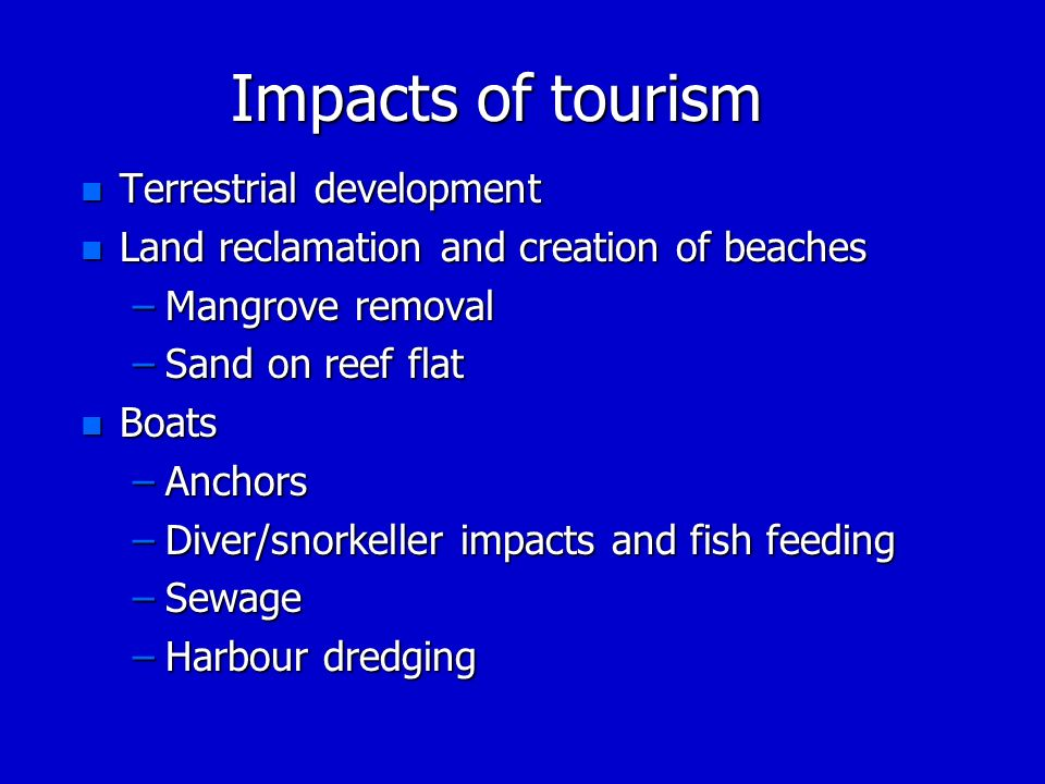 Impacts of tourism Terrestrial development