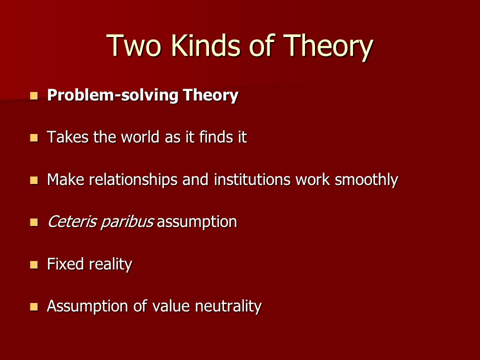 Two Kinds of Theory Problem-solving Theory