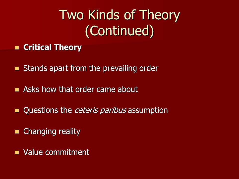 Two Kinds of Theory (Continued)