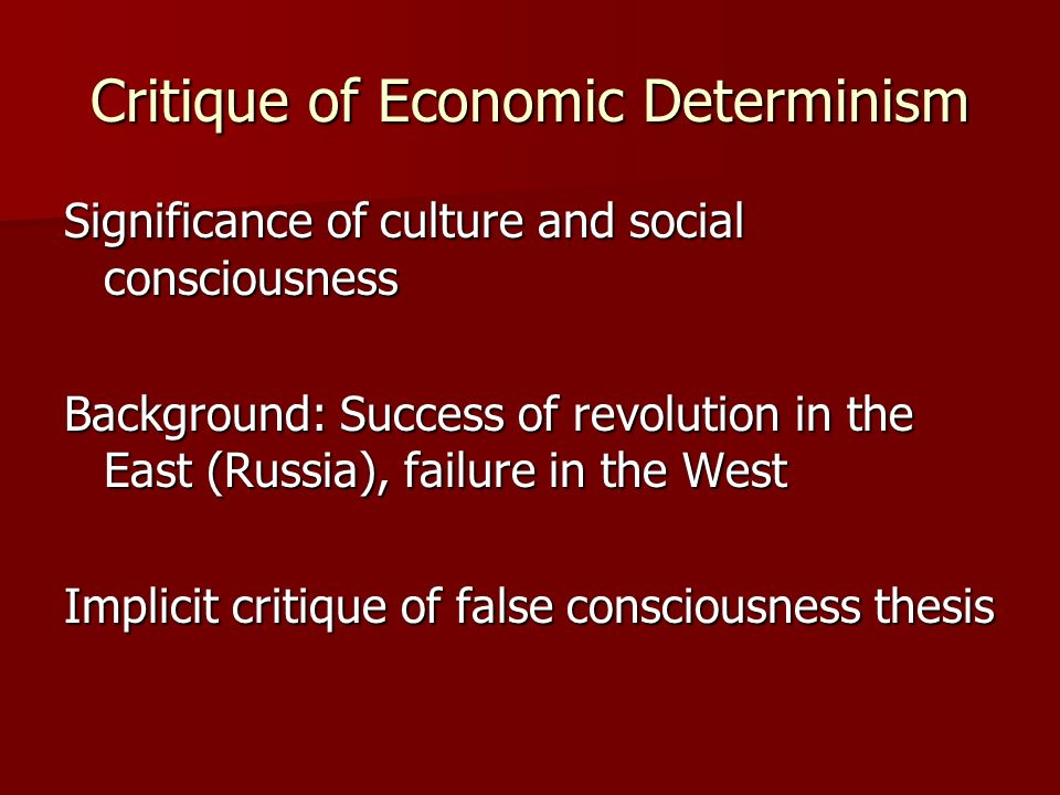 Critique of Economic Determinism