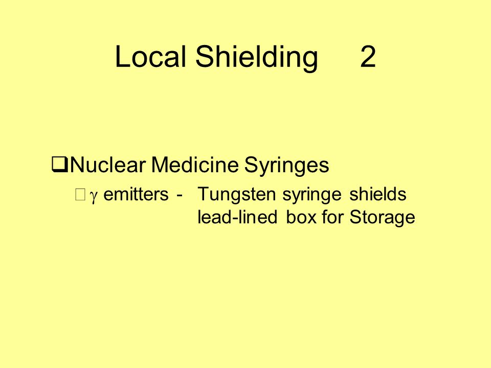 Local Shielding 2 Nuclear Medicine Syringes