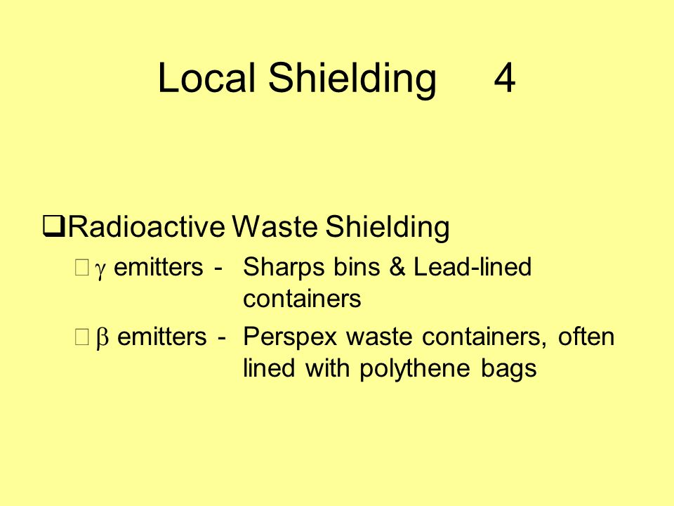 Local Shielding 4 Radioactive Waste Shielding