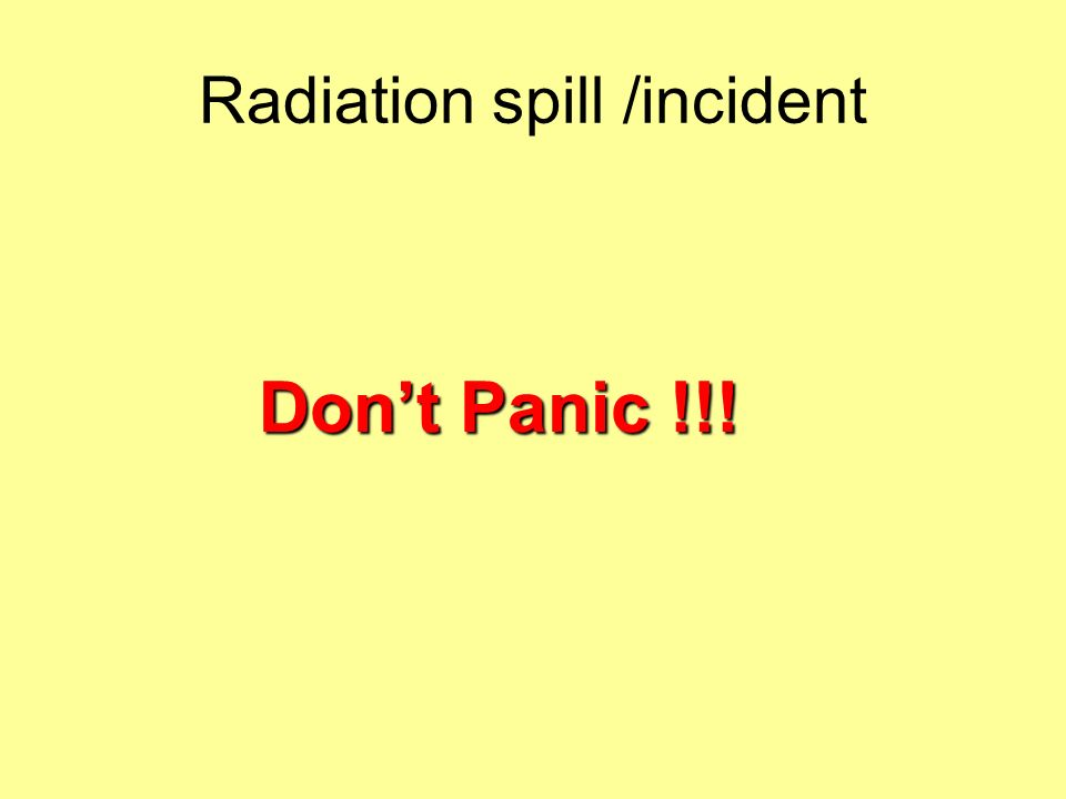 Radiation spill /incident