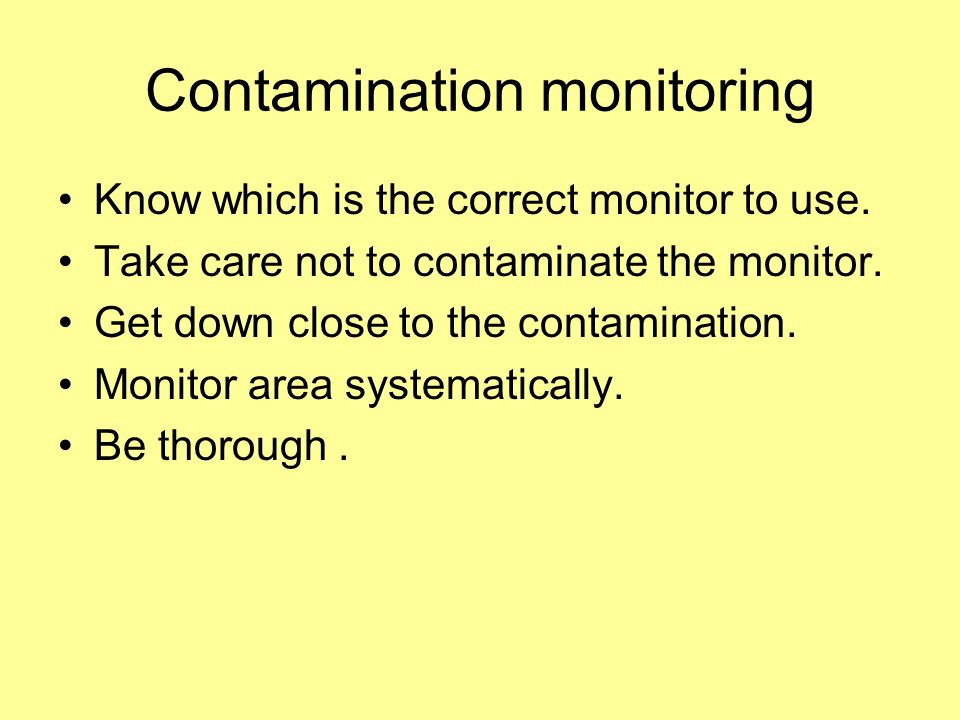 Contamination monitoring