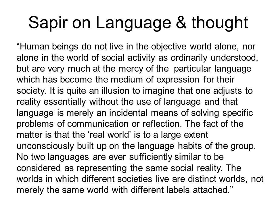 Sapir on Language & thought