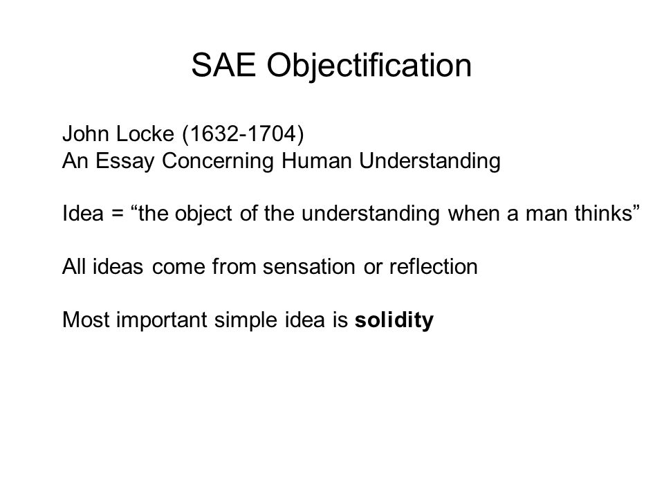 SAE Objectification John Locke (1632-1704)
