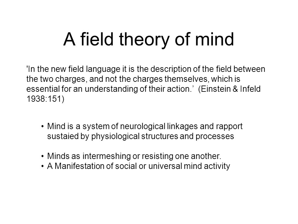 A field theory of mind