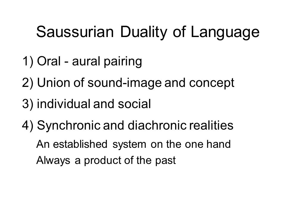 Saussurian Duality of Language