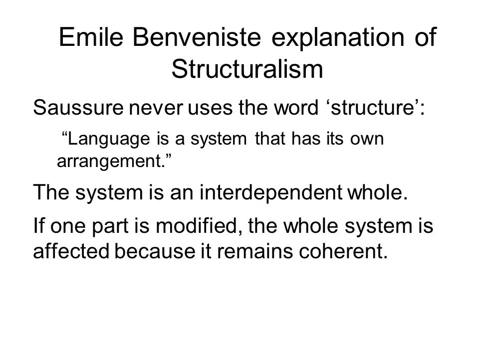 Emile Benveniste explanation of Structuralism