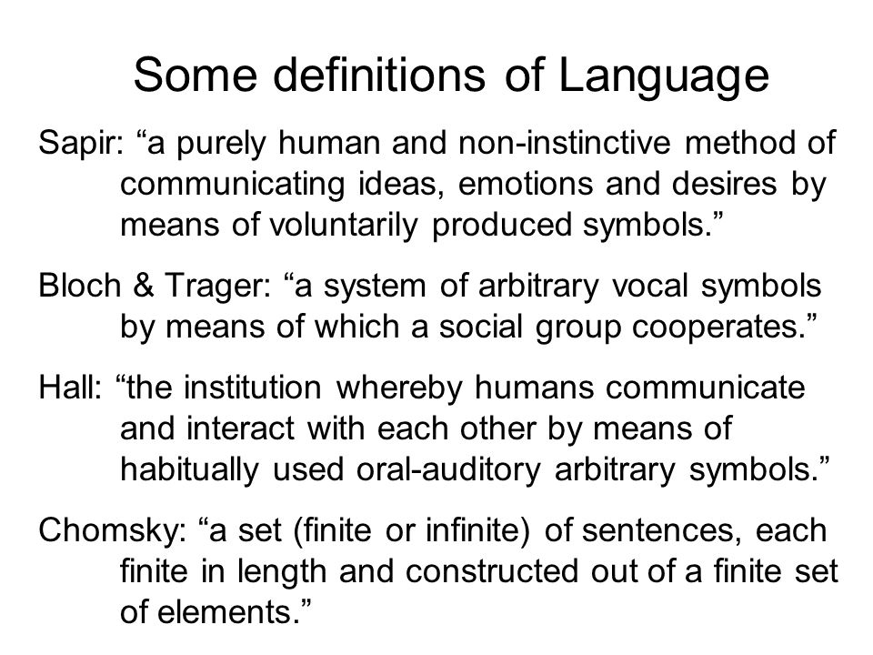Some definitions of Language