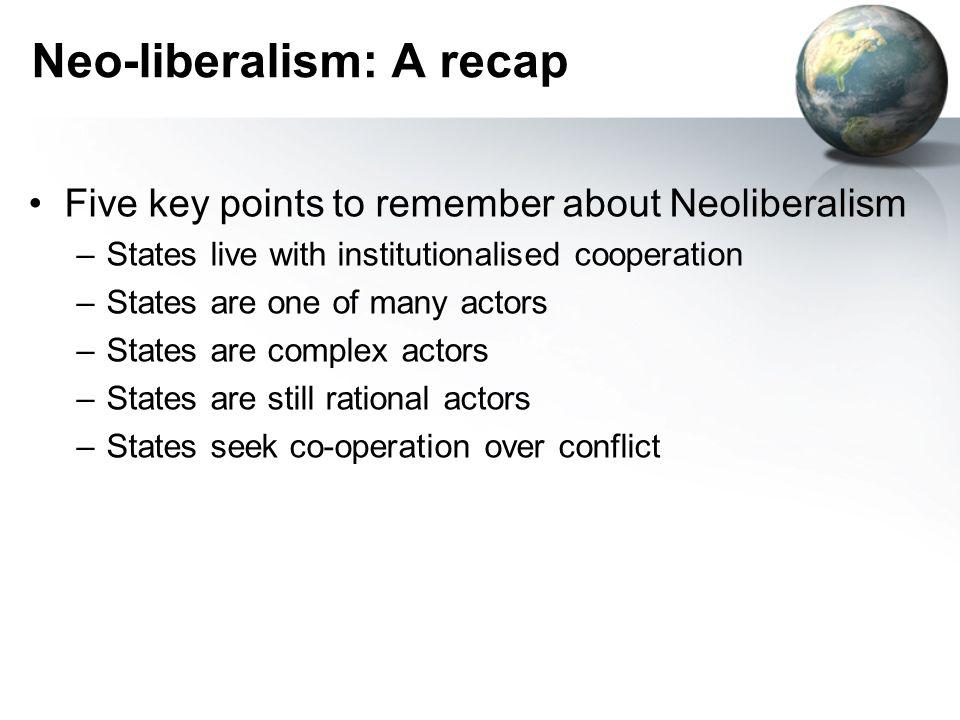 Neo-liberalism: A recap