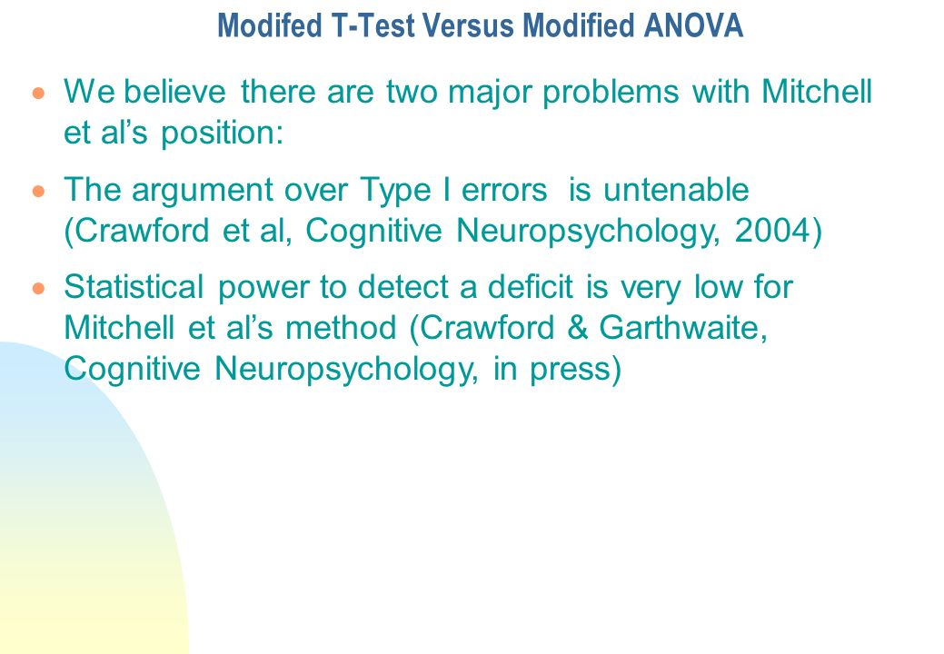 Modifed T-Test Versus Modified ANOVA
