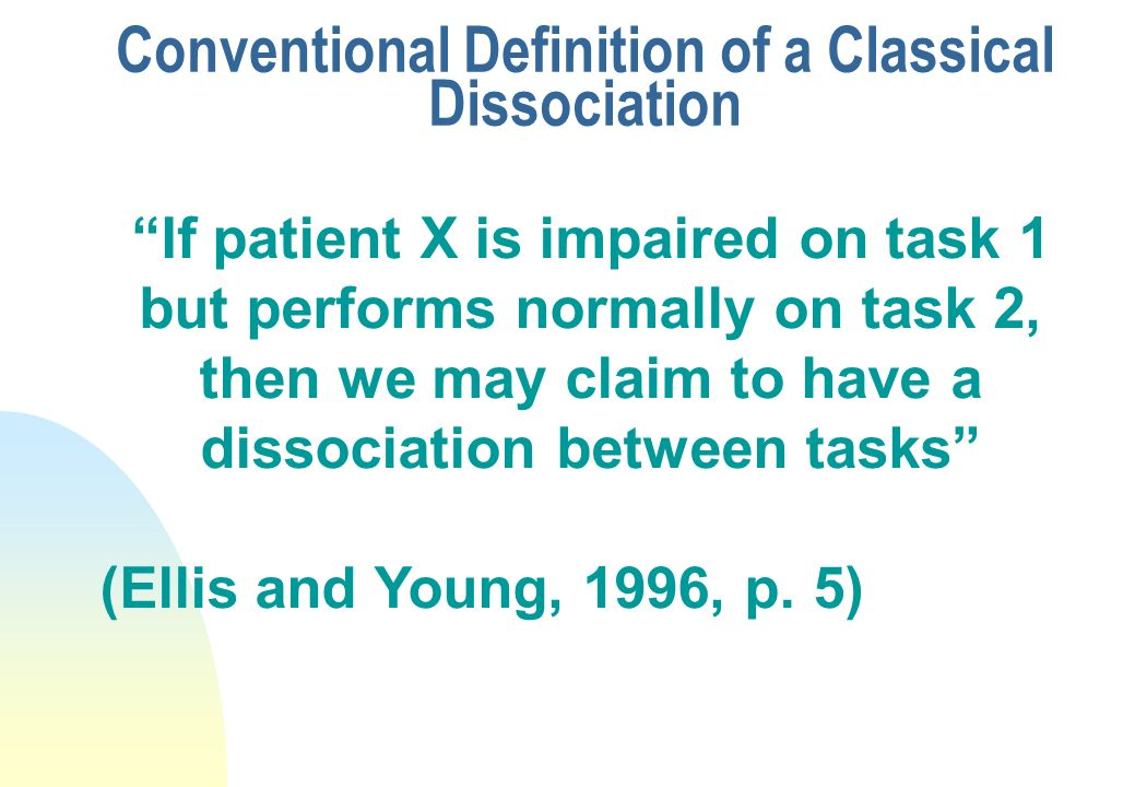 Conventional Definition of a Classical Dissociation