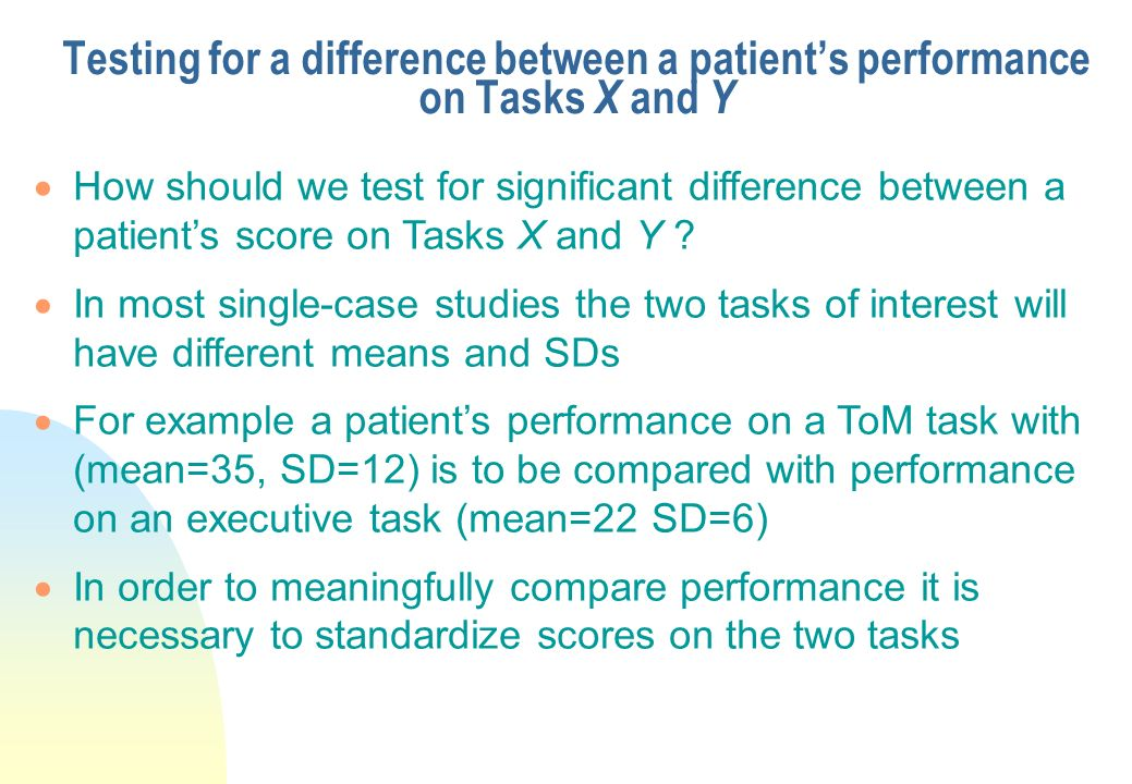 Testing for a difference between a patient's performance on Tasks X and Y