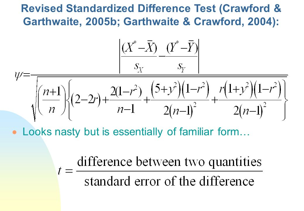 Revised Standardized Difference Test (Crawford & Garthwaite, 2005b; Garthwaite & Crawford, 2004):