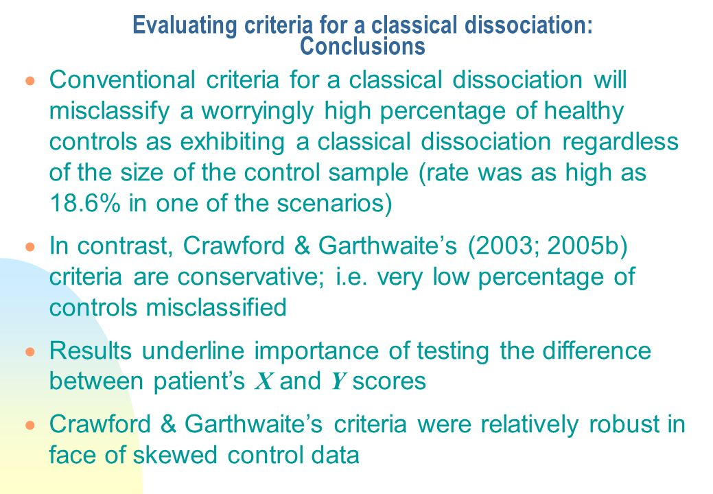 Evaluating criteria for a classical dissociation: Conclusions