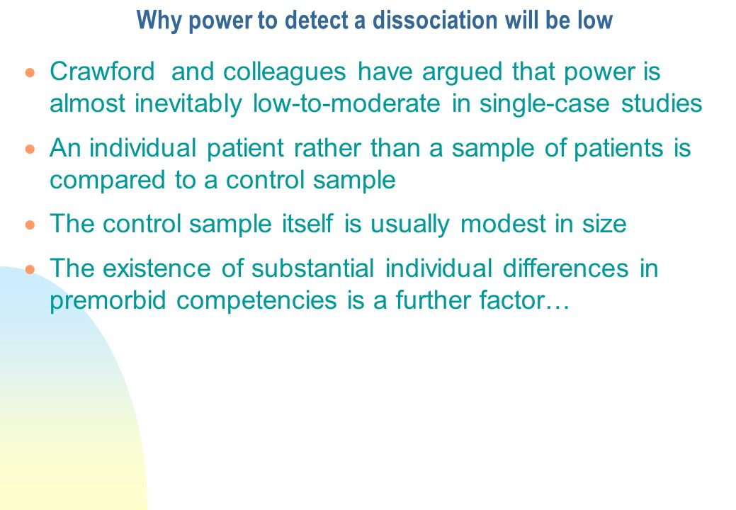 Why power to detect a dissociation will be low