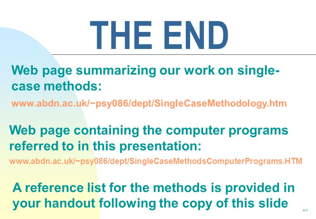THE END Web page summarizing our work on single-case methods: