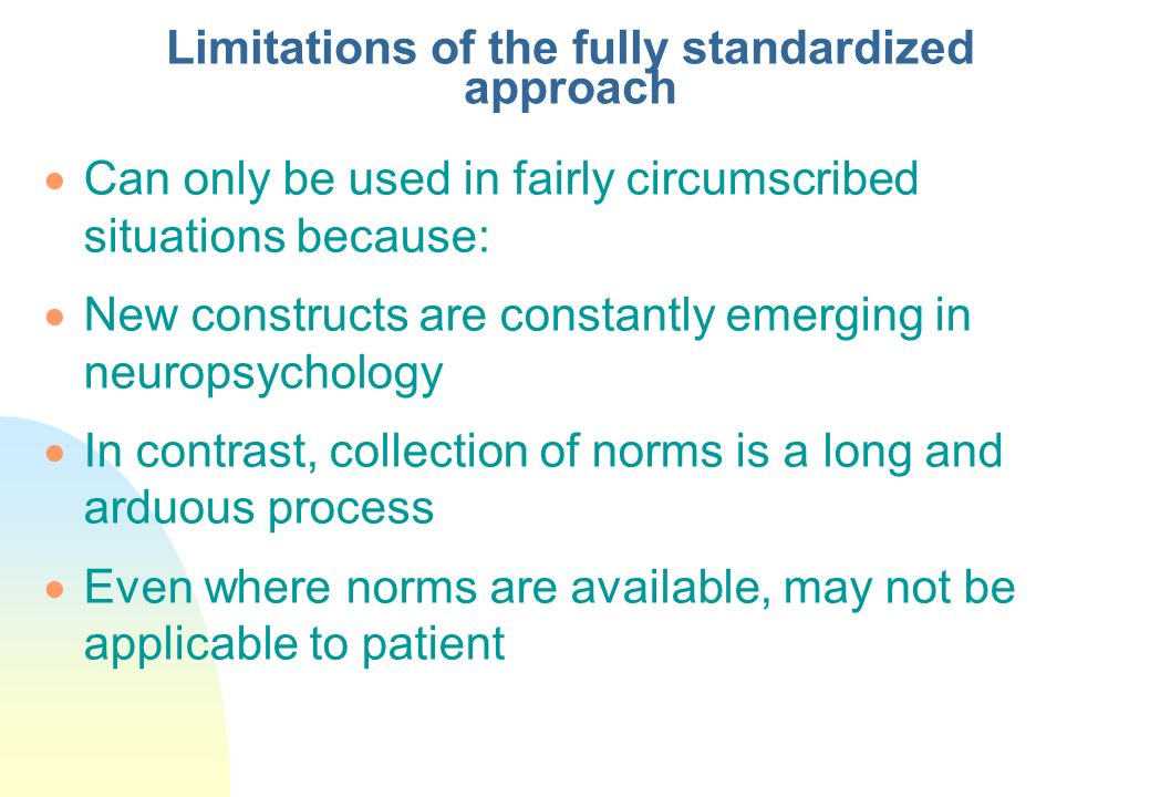 Limitations of the fully standardized approach