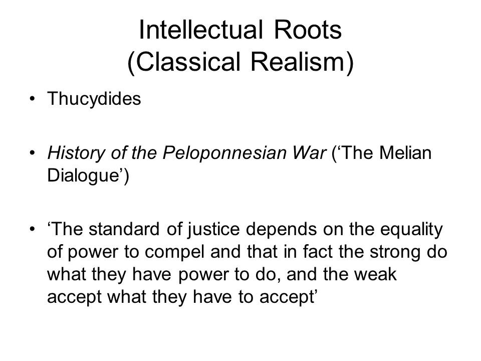 Intellectual Roots (Classical Realism)