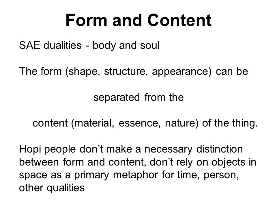 Form and Content SAE dualities - body and soul