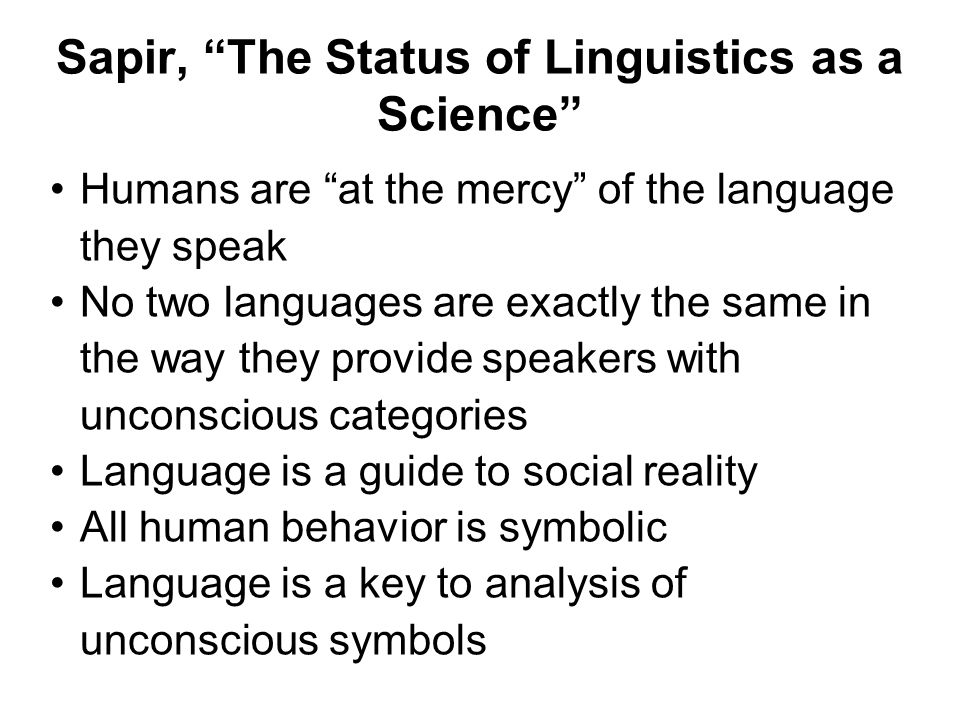 Sapir, The Status of Linguistics as a Science