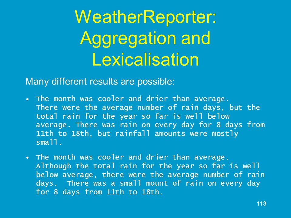 WeatherReporter: Aggregation and Lexicalisation